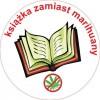 """""""Jaraj się literaturą, a nie marihuaną…"""" i zdobądź bezpłatnie książkę!"""